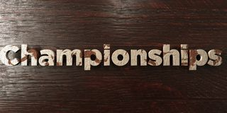 Championships - grungy wooden headline on Maple  - 3D rendered royalty free stock image Royalty Free Stock Photos