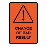 Chance of bad result warning sign. Chance of bad result fictitious warning sign, realistically looking stock illustration