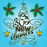 365 chances New Year Lettering in form of star tree toy, Greeting Card design circle text frame on blue background with berries an. D holly. Vector illustration royalty free illustration