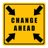 Change ahead. Sign warning for upcoming changes Royalty Free Stock Images
