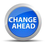 Change Ahead blue round button vector illustration