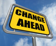Change Ahead Sign Refers to a Different and Royalty Free Stock Photo