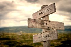 Change is good signpost outdoors. stock photo