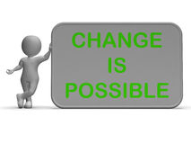Change Is Possible Sign Means Rethink And Revise Stock Image