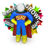 Change Superhero Helps You Adapt and Succeed in Life. A superhero with the word Change across his chest encourages and helps you to make changes and adapt and Stock Photography