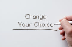 Change your choice written on whiteboard Royalty Free Stock Images
