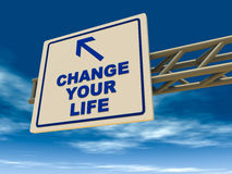 Change your life. Signboard overhead reading change your life in blue font, over blue sky Stock Photos