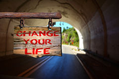 Change your life motivational phrase sign Royalty Free Stock Images
