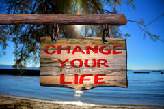 Change your life motivational phrase sign Stock Images