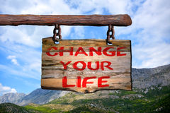 Change your life motivational phrase sign Royalty Free Stock Photo