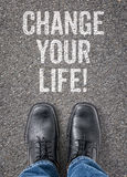 Change your life. Text on the floor - Change your life Stock Image