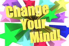 Change Your Mind motto. Golden text with vivid stars Royalty Free Stock Images