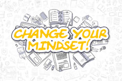 Change Your Mindset - Cartoon Yellow Word. Business Concept. Change Your Mindset Doodle Illustration of Yellow Inscription and Stationery Surrounded by Doodle Stock Photos