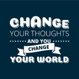 Change your thoughts vector poster. Over dark background Royalty Free Stock Photography