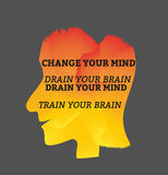 Change yourself concept. Inspirational Motivated Quote Change Your Mind Drain Your Brain. Vector Typography Poster Concept. Idea for design elements. Vector Stock Photos