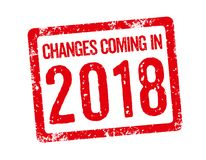 Changes coming in 2018. Red Stamp - Changes coming in 2018 Royalty Free Stock Image
