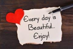 Chaque jour est beau, apprécient Photographie stock libre de droits