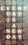 Chaque jour est un nouveau message de jour Photo libre de droits