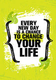 Chaque nouveau jour est une occasion de changer votre vie Calibre créatif de inspiration de citation de motivation Bannière de ty illustration libre de droits