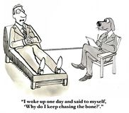 Chasing the Dream. Business, legal, medical cartoon showing man talking with dog therapist, 'I woke up one day and said to myself, 'Why do I keep chasing the royalty free stock photography