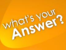 Che cosa è la vostra domanda di risposte di opinione di risposta di risposta Immagini Stock