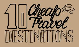 10 cheap travel destinations lettering for travel guide, social media article title, vector illustration. 10 cheap travel destinations lettering for travel guide vector illustration