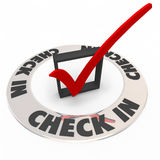 Check In Box Mark Ring Verify Confirmation Reservation. Check In words in a ring around a box and mark to illustrate a confirmation or reservation at a hotel or Royalty Free Stock Image