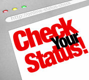 Check Your Status Online Web Site Update Position. Check Your Status words on a website screen to illustrate an update or research of your evluation, assessment Royalty Free Stock Image