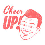 Cheer up. Funny cartoon illustration with cheer up vector illustration
