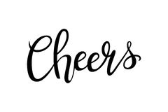 Cheers hand-drawn lettering decoration text on white background. Design template for greeting cards, invitations. Banners, gifts, prints and posters Stock Photos