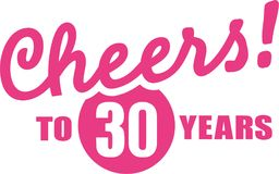 Cheers to 30 years - 30th birthday Stock Image