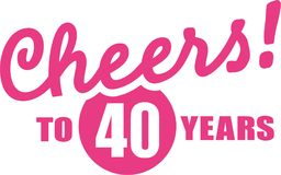 Cheers to 40 years - 40th birthday. Vector icon stock illustration
