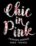Chic in pink fashion. Vector print for woman t shirt stock illustration