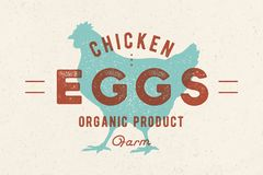 Chicken Eggs. Vintage hand drawn logo. Retro print, poster with shilouette chicken, rooster. Typography, logo, label, emblem and badge for meat shop, farmer royalty free illustration