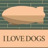 Chiens d'amour de l'écriture I des textes d'écriture La signification de concept ont de bons sentiments vers des canines pour aim illustration de vecteur