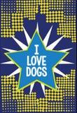 Chiens d'amour de l'écriture I des textes d'écriture La signification de concept ont de bons sentiments vers des canines pour aim illustration libre de droits