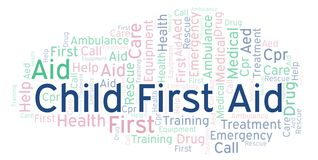 Child First Aid word cloud, made with text only. Child First Aid word cloud, made with text only stock illustration