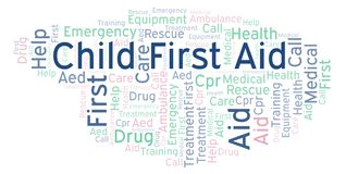 Child First Aid word cloud, made with text only. Child First Aid word cloud, made with text only vector illustration