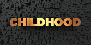 Childhood - Gold text on black background - 3D rendered royalty free stock picture. This image can be used for an online website banner ad or a print postcard Stock Images