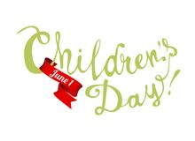 Children`s day. June 1. Hand written doodle. Children`s day. June 1. Hand written vector doodle words on white background Stock Photography
