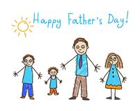 Kid`s drawing. Father`s day. Father and three kids. Children`s drawing with an inscription Happy Father`s Day! The father in a tie, the elder daughter in a dress stock illustration