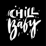 Chill Girl hand drawn vector lettering. Isolated on black background royalty free illustration