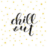 Chill out. Brush lettering illustration. Royalty Free Stock Photos