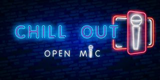 Chill out, open mic. Party, tourism and vacation advertisement design. Night bright neon sign, colorful billboard, light banner. Chill out. Party, tourism and royalty free illustration