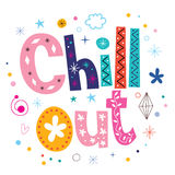 Chill out text typography lettering Stock Photos