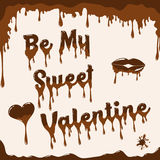 Chocolate Valentine`s day card with melted effect. Valentine`s day card vector template. Illustration with melted chocolate text, heart and lips. Light brown Royalty Free Stock Images