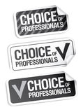 Choice of professionals stickers. Stock Images