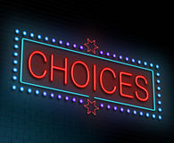 Choices concept. Illustration depicting an illuminated neon sign with a choices concept Royalty Free Stock Photography