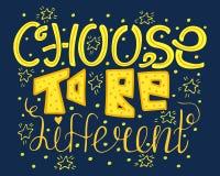 Choisissez d'être différent Lettrage de motivation tiré par la main illustration libre de droits