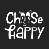 Choose happy - unique hand drawn nursery poster with lettering in scandinavian style. Vector illustration.  Royalty Free Stock Image